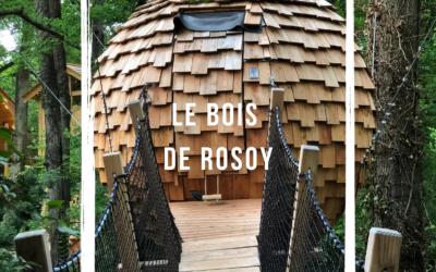Escapade insolite au Bois de Rosoy