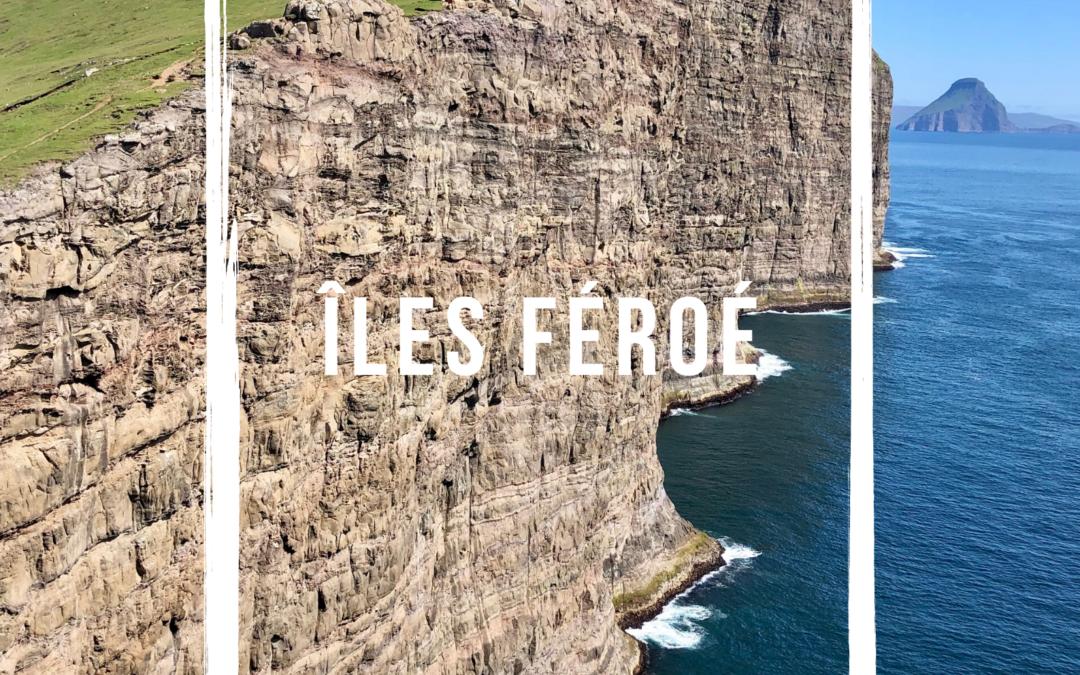 5 bonnes raisons de s'envoler pour les Îles Féroé